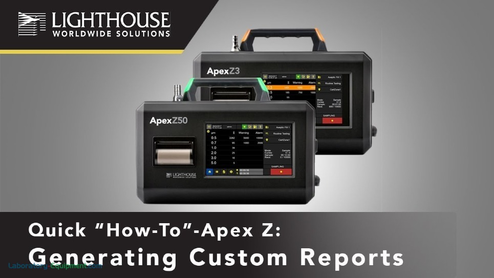 Generating Custom Reports - Lighthouse ApexZ Particle Counters by LWS